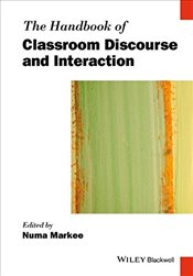 Handbook of Classroom Discourse and Interaction  - Markee, Numa