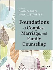Foundations of Couples, Marriage, and Family Counseling - Capuzzi, David