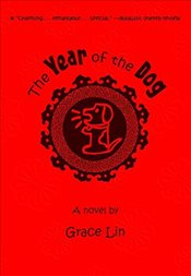 Year of the Dog - Lin, Grace