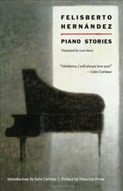 Piano Stories - Hernandez, Felisberto