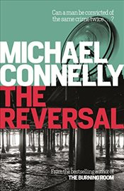 Reversal - Connelly, Michael