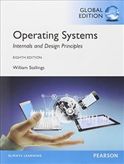 Operating Systems 8e : Internals and Design Principles GE - Stallings, William