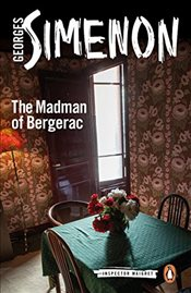 Madman of Bergerac : Inspector Maigret #15 - Simenon, Georges