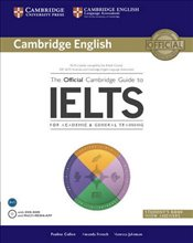 Official Cambridge Guide to IELTS Students Book with Answers with DVD-ROM - Cullen, Pauline