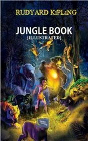 Jungle Book : İllustred - Kipling, Rudyard
