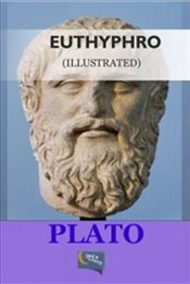 Euthyphro : Illustrated - Platon (Eflatun)