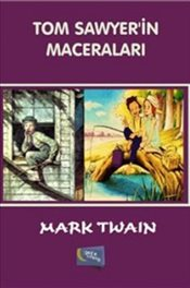 Tom Sawyer´in Maceraları - Twain, Mark