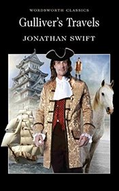 Gullivers Travels : Wordsworth Classics - Swift, Jonathan