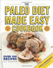 Paleo Diet Made Easy Cookbook -