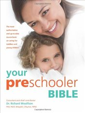 Your Pre-schooler Bible - Woolfson, Richard C.