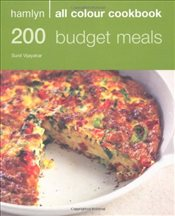 200 Budget Meals: Hamlyn All Colour Cookbook - Vijayakar, Sunil