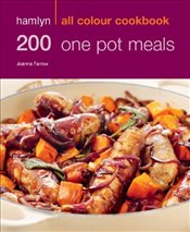200 One Pot Meals: Hamlyn All Colour Cookery (All Colour Cookbook) - Farrow, Joanna