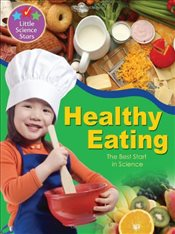 Little Science Stars: Healthy Eating - Randall, Ronne