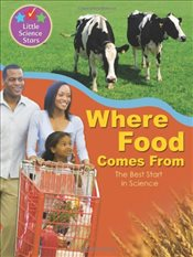 Little Science Stars: Where Food Comes From - Randall, Ronne