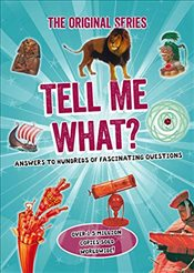 Tell Me What? : Tell Me Series -