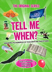 Tell Me When? : Tell Me Series -