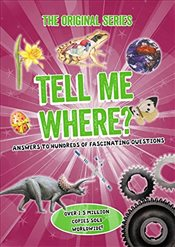 Tell Me Where? : Tell Me Series -