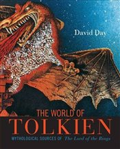 "Tolkiens World: Mythological Sources of the ""Lord of the Rings"" - Day, David"