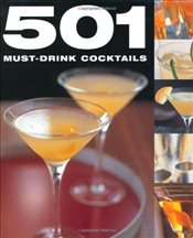 501 Must-Drink Cocktails (501 Series) -