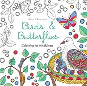 Birds & Butterflies: Colouring for mindfulness - Chadwick, Alice