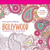 Bollywood: 70 designs to help you de-stress (Colouring for Mindfulness) - Hamlyn,