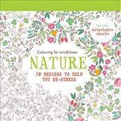 Nature: 70 designs to help you de-stress (Colouring for Mindfulness) - Hamlyn,
