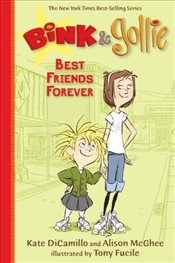 Bink & Gollie : Best Friends Forever   - Dicamillo, Kate