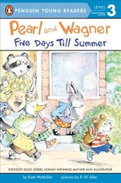 Pearl and Wagner : Five Days Till Summer  - McMullan, Kate