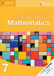 Cambridge Checkpoint Mathematics Teachers Resource 7  - Byrd, Greg