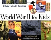 World War II for Kids : A History with 21 Activities - Panchyk, Richard