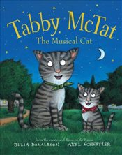 Tabby McTat, the Musical Cat - Donaldson, Julia