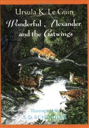 Wonderful Alexander and the Catwings - Le Guin, Ursula K.