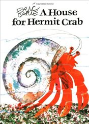 House for Hermit Crab   - Carle, Eric