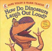 How Do Dinosaurs Laugh Out Loud? - Yolen, Jane