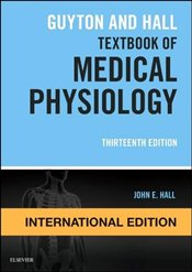 Guyton and Hall Textbook of Medical Physiology 13e IE - Hall, John E.