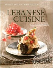 Lebanese Cuisine : Past and Present - Maalouf, Andree