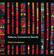 Patterns, Costumes and Stencils - Avedissian, Chant