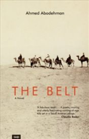 Belt : A Novel - Abodehman, Ahmed