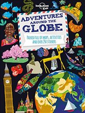 Adventures Around the Globe : Packed Full of Maps, Activities and Over 250 Stickers -LP- -