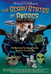 Scary States of America - Teitelbaum, Michael