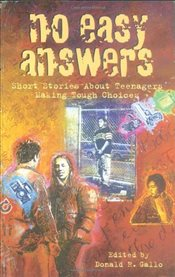 No Easy Answers: Short Stories About Teenagers Making Tough Choices (Laurel-Leaf Books) - Gallo, Donald R.