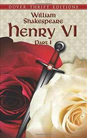 Henry VI : Part I   - Shakespeare, William