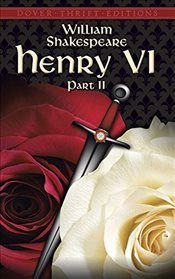 Henry VI : Part II  - Shakespeare, William