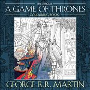 George R. R. Martins Game of Thrones Colouring Book - Martin, George R. R.