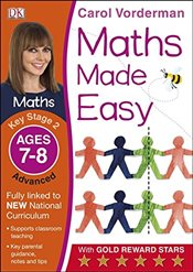 Maths Made Easy Ages 7-8 Key Stage 2 Advanced (Carol Vordermans Maths Made Easy) - Vorderman, Carol