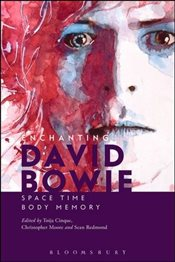 Enchanting David Bowie : Space/Time/Body/Memory - Cinque, Toija