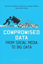 Compromised Data : From Social Media to Big Data -