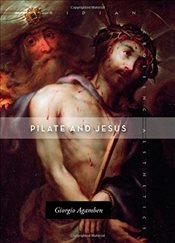 Pilate and Jesus   - Agamben, Giorgio