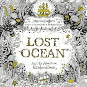 Lost Ocean : An Underwater Adventure and Coloring Book - Basford, Johanna