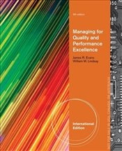 Managing for Quality and Performance Excellence 9e - Evans, James R.